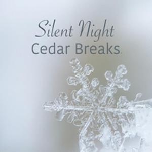 Silent Night, Cedar Breaks ® Band
