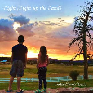 Light (Light Up the Land) Cedar Breaks ® Band
